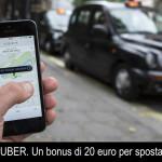 20 euro di bonus gratis per muoversi con Uber.
